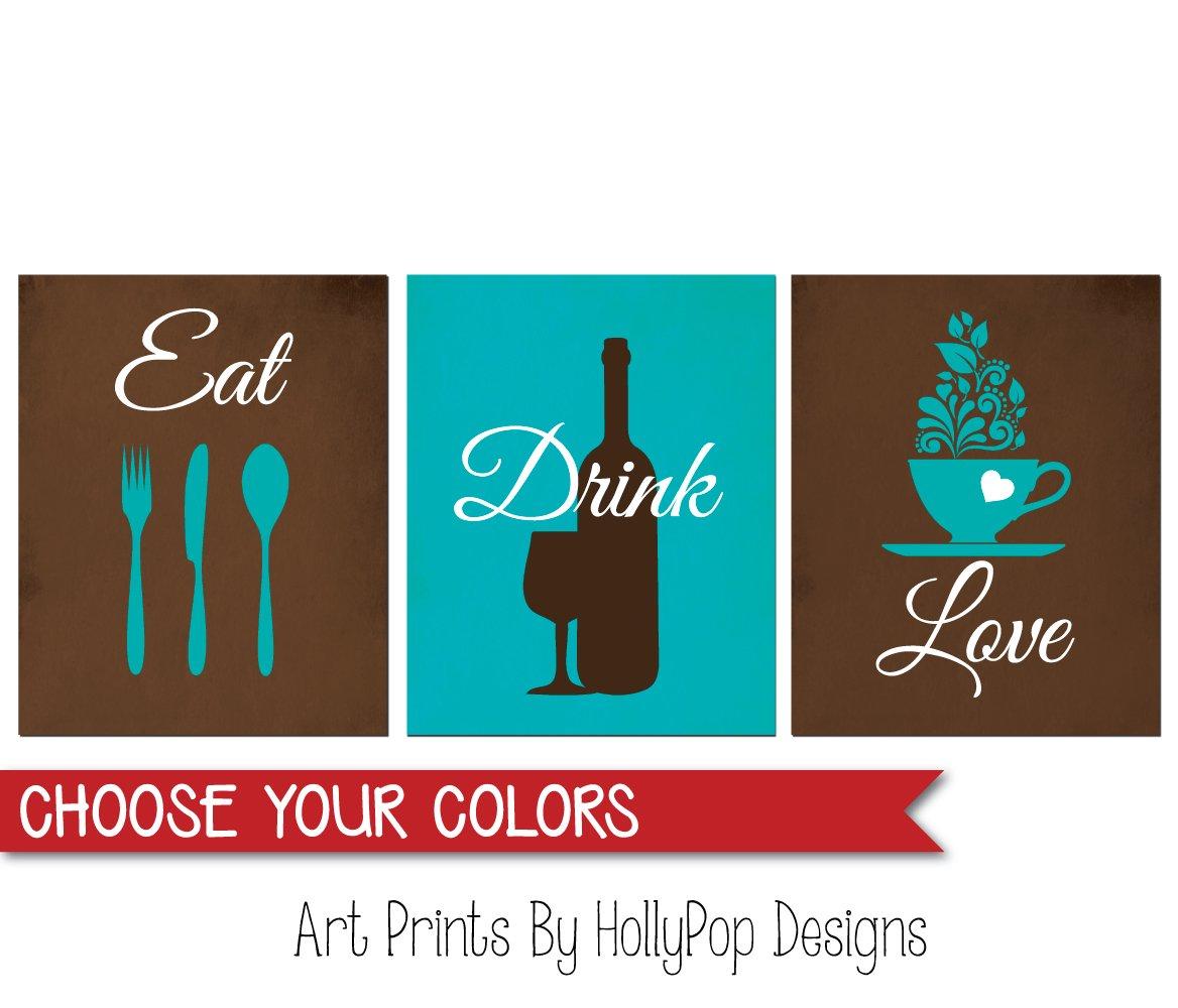 Brown Turquoise Kitchen Art Kitchen Wall Prints Eat Drink Love Modern Kitchen Decor Wine Bottle Art Kitchen Quotes Eat Love Quote Set Of 3