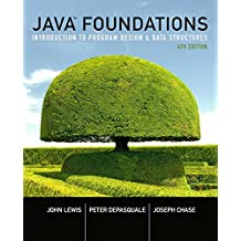 Java Foundations: Introduction to Program Design and Data Structures (4th Edition)