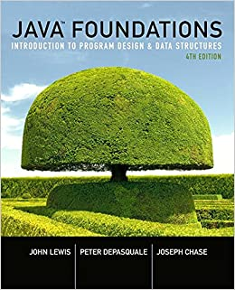 Java Foundations: Introduction To Program Design And Data Structures (4th Edition) Free Download