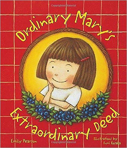 Ordinary Mary's Extraordinary Deed 9780879059781 Children's Literature & Fiction at amazon