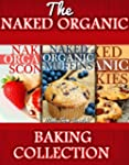 The Healthy Baking Collection: Health...
