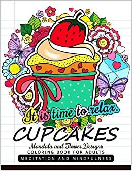 Amazon.com: CUPCAKES Coloring Book for Adults: Mandala and Flower ...