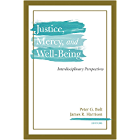 Justice, Mercy, and Well-Being: Interdisciplinary Perspectives