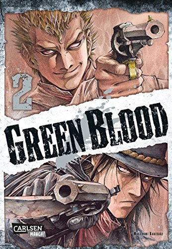 Green Blood 2 Taschenbuch – 24. Februar 2015 Masasumi Kakizaki Yvonne Gerstheimer Carlsen 3551775761