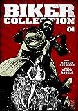 Biker Collection: Volume One (Angels Die Hard / Black Angels)