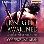 Knight Awakened: Circle of Seven, Book 1 | Coreene Callahan