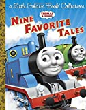 Thomas & Friends: Nine Favorite Tales (Thomas & Friends): A Little Golden Book Collection (Little Golden Book Treasury)