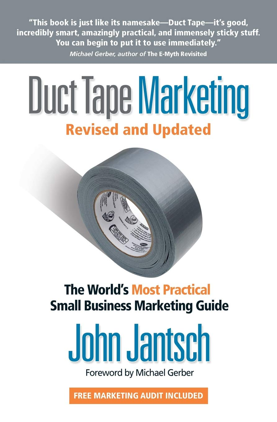 Duct Tape Marketing Revised and Updated: The World's Most Practical