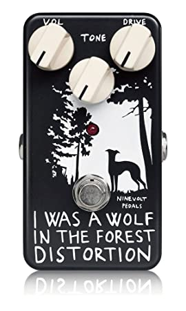 NINEVOLT PEDALS I WAS A WOLF IN THE FOREST DISTORTION