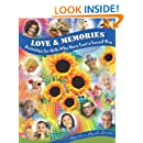 Love & Memories: Activities for Kids Who Have Lost a Loved One
