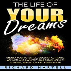 The Life of Your Dreams