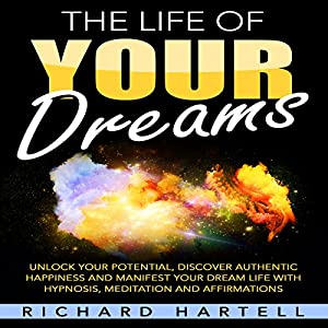 The Life of Your Dreams Audiobook