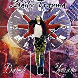 Daily Trauma by Daniele Liverani (2006-11-27)