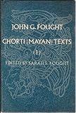 Chorti (Mayan) Texts : I, Fought, John G., 0812276671