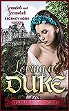 Romance: Regency Romance: Loving A Duke (Scandals And Scoundrels Regency Book)