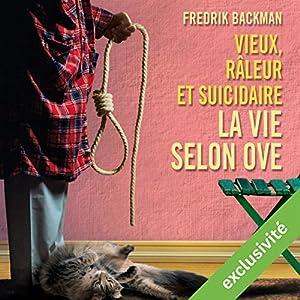 Vieux, râleur et suicidaire | Livre audio