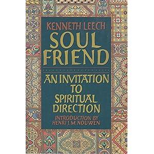 Soul Friend: An Invitation to Spiritual Direction