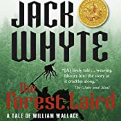 The Forest Laird: A Tale of William Wallace - The Guardians, Book 1 | Jack Whyte