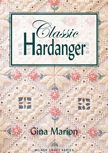 Classic Hardanger (Milner Craft Series)