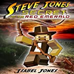 Steve Jones: Secret of the Red Emerald | Isabel Jones