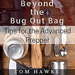 Beyond the Bug Out Bag