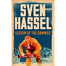 Legion of the Damned (Sven Hassel War Classics)