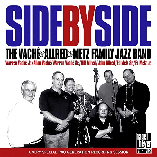 Side by Side (feat. Warren Vaché, Allan Vaché, Bill Allred, John Allred, Ed Metz) [Two Generations of Jazz]