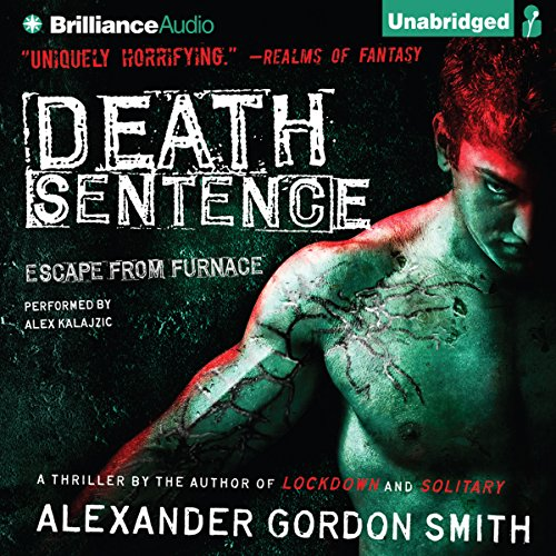 Death Sentence: Escape from Furnace, Book 3 by Brilliance Audio