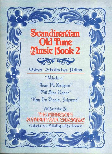 Scandinavian Old Time Music Book 2 (Volume 2)