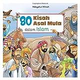 80 Kisah Asal Mula Dalam Islam (Indonesian Edition)