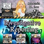 Investigative Reporting: Avery Shaw, Book 4-6 | Amanda M. Lee