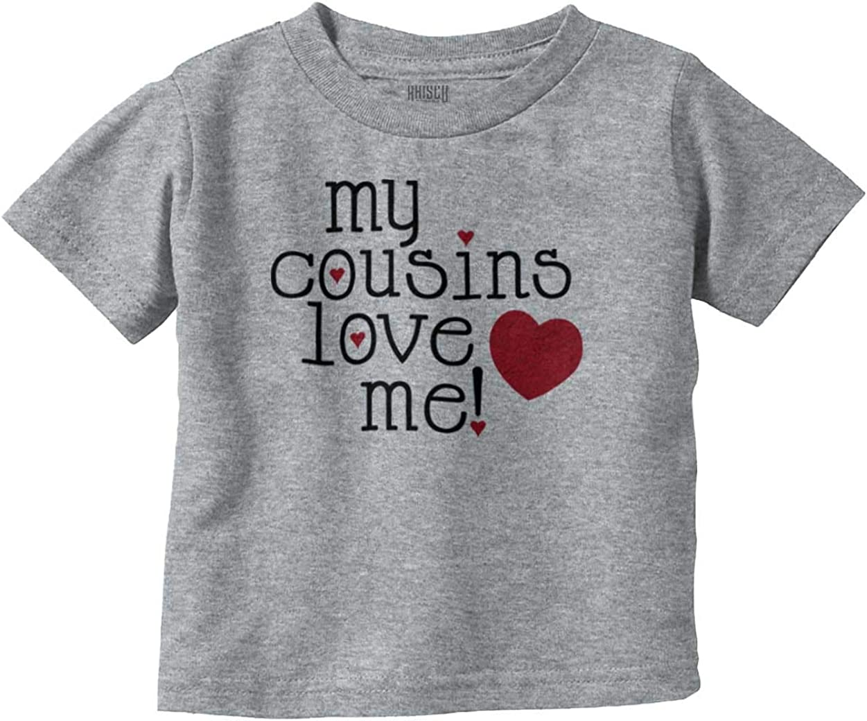 of Course I Have A Bestie Its My Cousin Toddler//Kids Short Sleeve T-Shirt