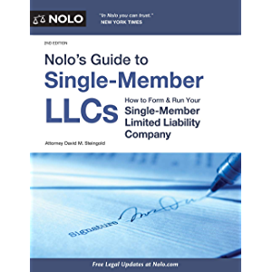 Nolo's Guide to Single-Member LLCs: How to Form & Run Your Single-Member Limited Liability Company (Nolo's Guide to…