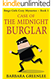 Case of the Midnight Burglar (The Bingo Girls Cozy Mysteries Book 1)