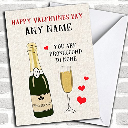 Funny Prosecco Valentines Personalized Greetings Card