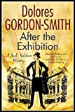 After the Exhibition: A classic British mystery set in the 1920s (A Jack Haldean Mystery)