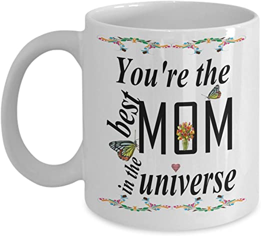 Amazon Com Gift For Mom You Re The Best Mom In The Universe Mother S Day Mom S Birthday Gift Kitchen Dining