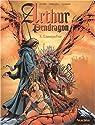 Arthur Pendragon, tome 1 par Istin