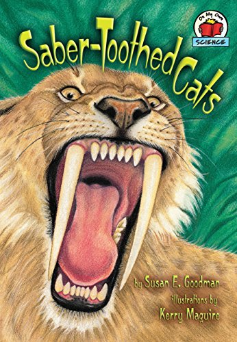 (Saber-Toothed Cats (On My Own Science))