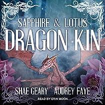 DRAGON KIN: SAPPHIRE & LOTUS: THE DRAGON KIN SERIES, BOOK 1
