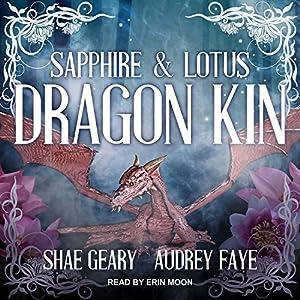 Dragon Kin: Sapphire & Lotus Audiobook