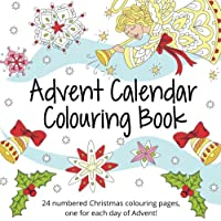 Image for Advent Calendar Colouring Book: 24 Numbered Christmas Colouring Pages for Adults and Older Children