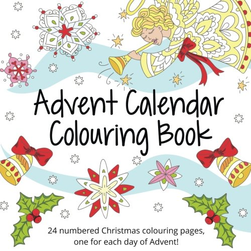 Advent Calendar Colouring Book: 24 Numbered Christmas Colouring