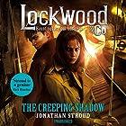 The Creeping Shadow: Lockwood & Co, Book 4 Hörbuch von Jonathan Stroud Gesprochen von: Emily Bevan