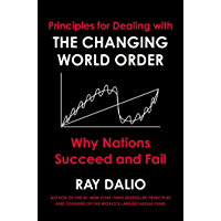 Principles for Dealing with the Changing World Order: Why Nations Succeed and Fail (English Edition)