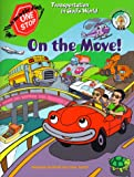 img - for On the Move!: Transportation in God's World (One-Stop Thematic Units) book / textbook / text book