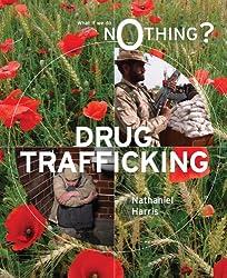 Drug Trafficking (What If We Do Nothing?)