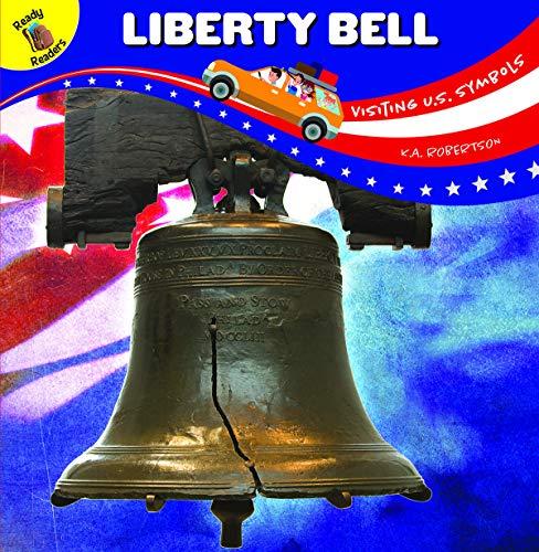 Visiting U.S. Symbols Liberty Bell