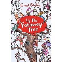 Up the Faraway Tree (Magic Faraway Tree)
