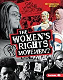 The Women's Rights Movement (Movements That Matter (Alternator Books  ))